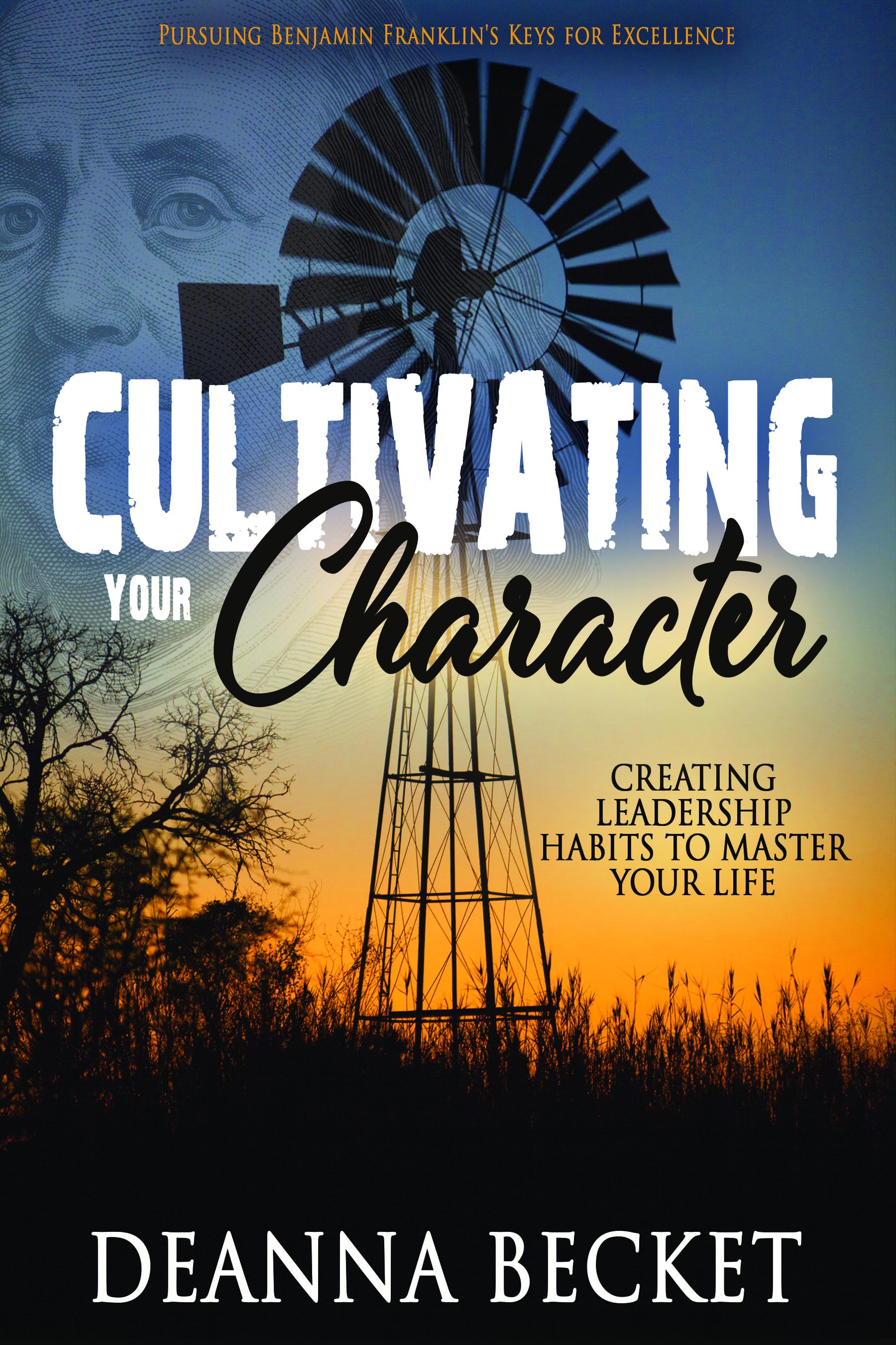 Cultivating Your Character