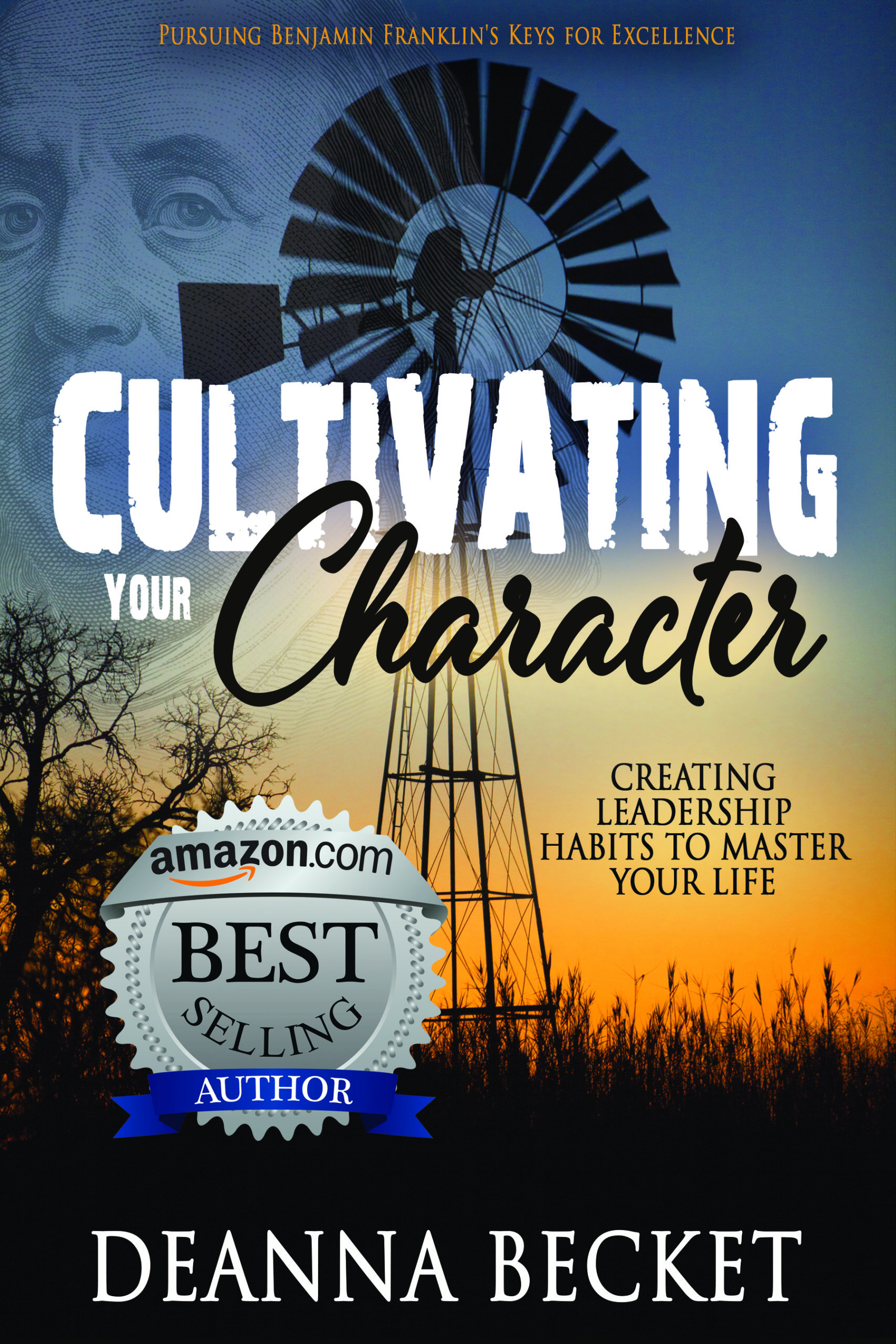 Deanna Becket - Amazon Best Selling Author - Cultivating Your Character book cover