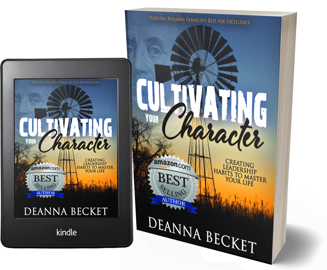 Cultivating Your Character by Deanna Becket - Amazon Best Selling Author